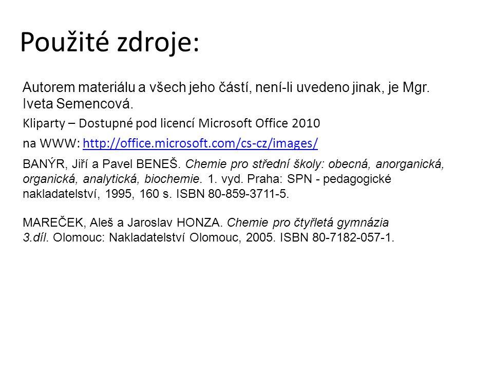 Použité zdroje: Autorem materiálu a všech jeho částí, není-li uvedeno jinak, je Mgr. Iveta Semencová.