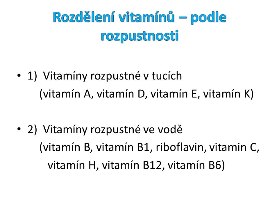 Rozdělení vitamínů – podle rozpustnosti