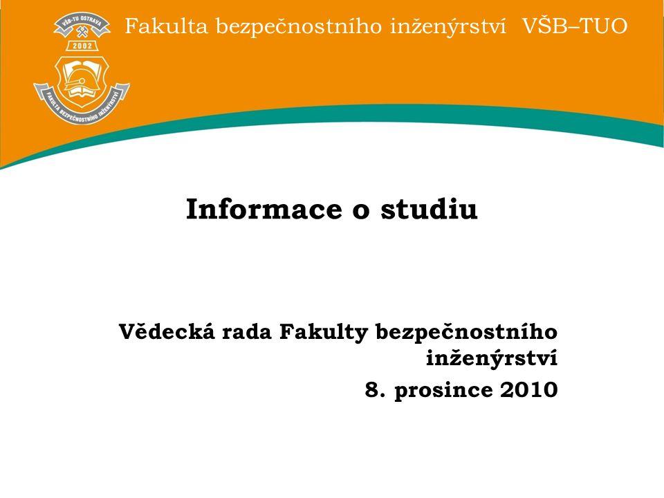 Vědecká rada Fakulty bezpečnostního inženýrství 8. prosince 2010