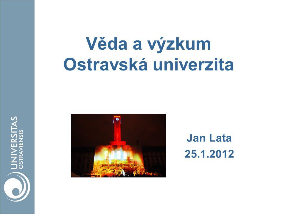 Věda a výzkum Ostravská univerzita