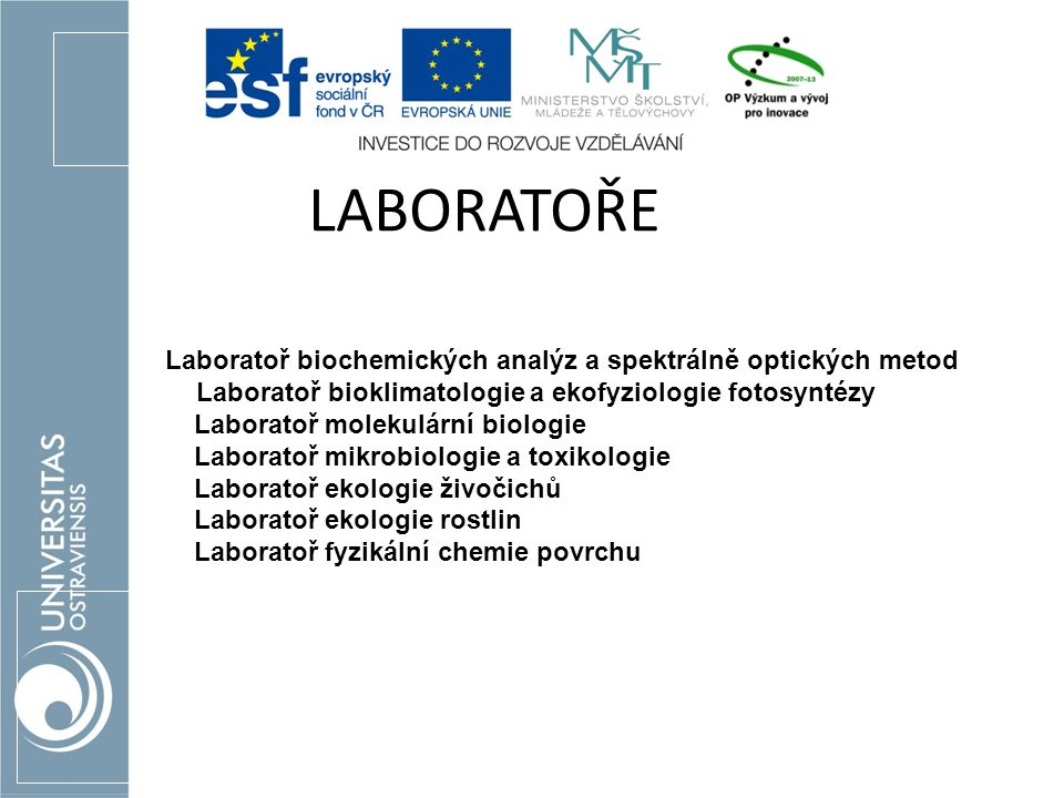 Laboratoř biochemických analýz a spektrálně optických metod