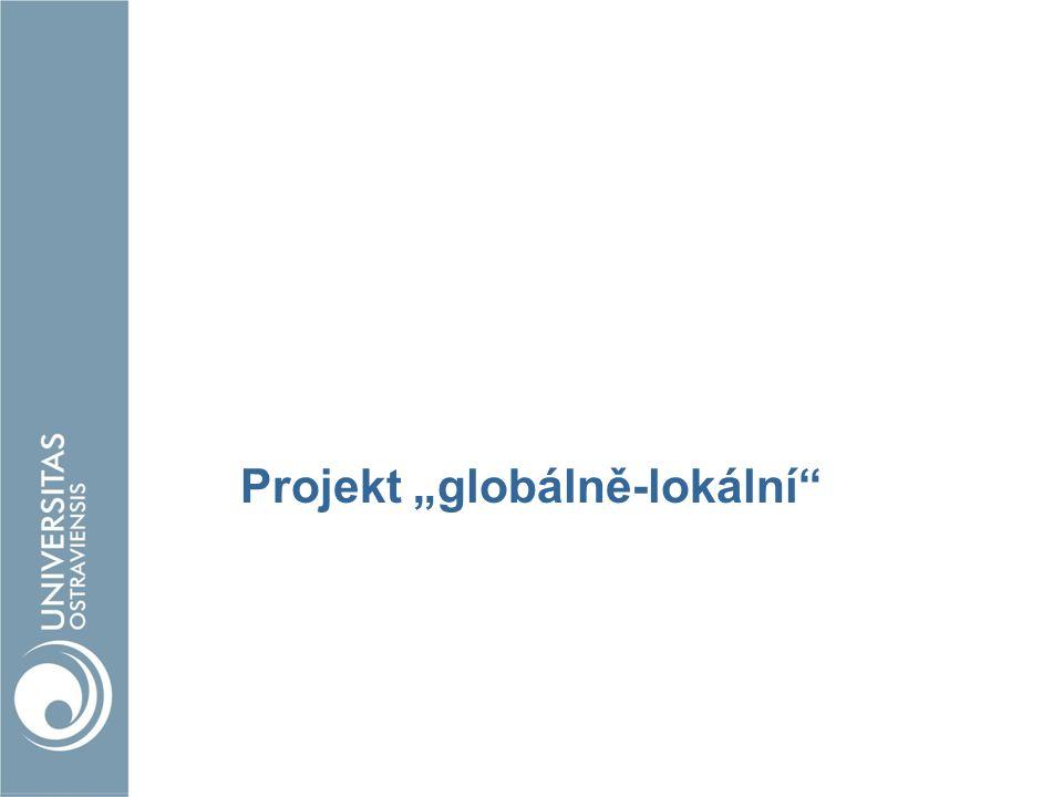 """Projekt """"globálně-lokální"""