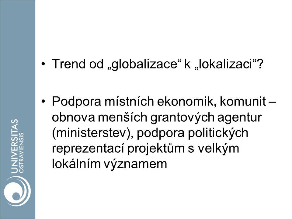 """Trend od """"globalizace k """"lokalizaci"""