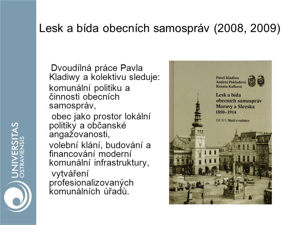 Lesk a bída obecních samospráv (2008, 2009)