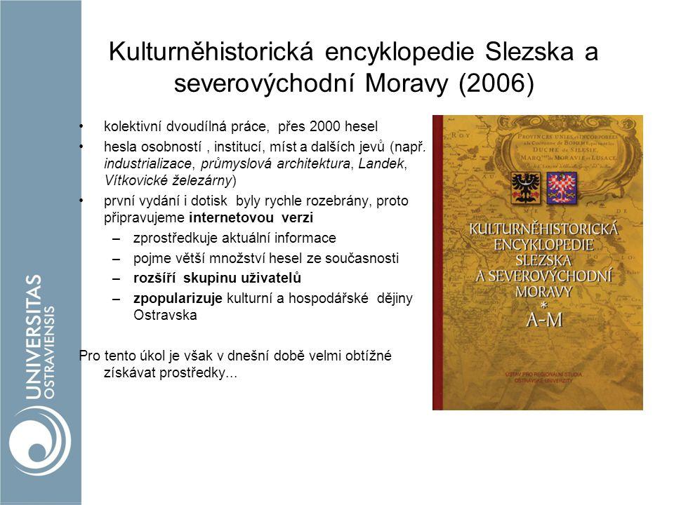 Kulturněhistorická encyklopedie Slezska a severovýchodní Moravy (2006)