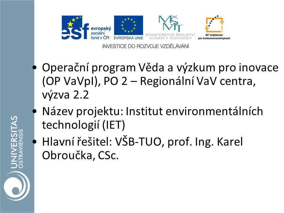 Operační program Věda a výzkum pro inovace (OP VaVpI), PO 2 – Regionální VaV centra, výzva 2.2