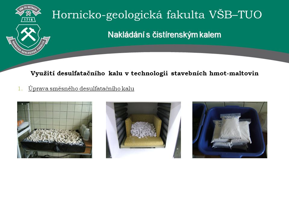 Využití desulfatačního kalu v technologii stavebních hmot-maltovin