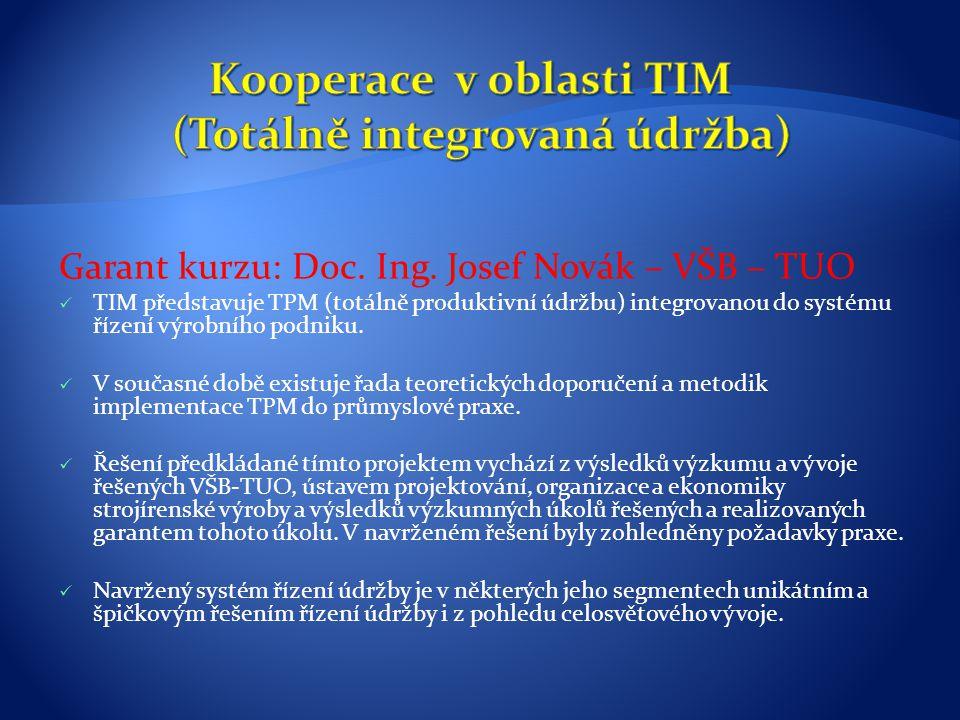 Kooperace v oblasti TIM (Totálně integrovaná údržba)