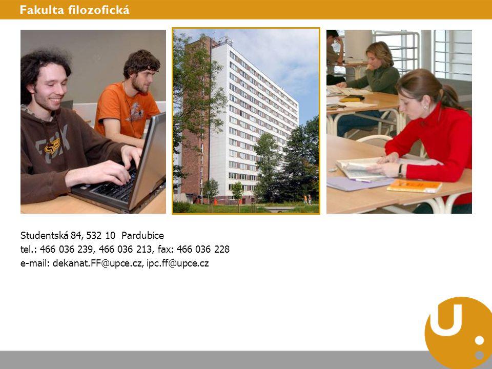 Studentská 84, 532 10 Pardubice tel.: 466 036 239, 466 036 213, fax: 466 036 228.