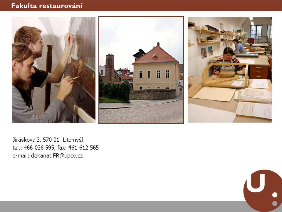 Jiráskova 3, 570 01 Litomyšl tel.: 466 036 595, fax: 461 612 565 e-mail: dekanat.FR@upce.cz