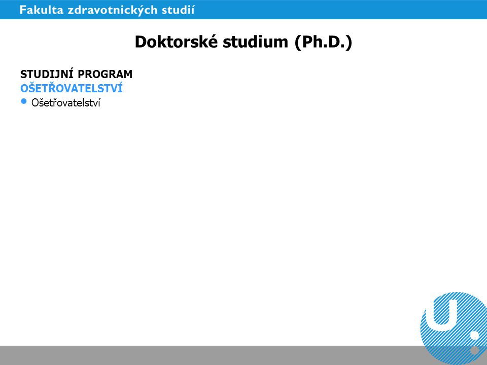 Doktorské studium (Ph.D.)