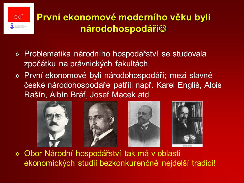 První ekonomové moderního věku byli národohospodáři