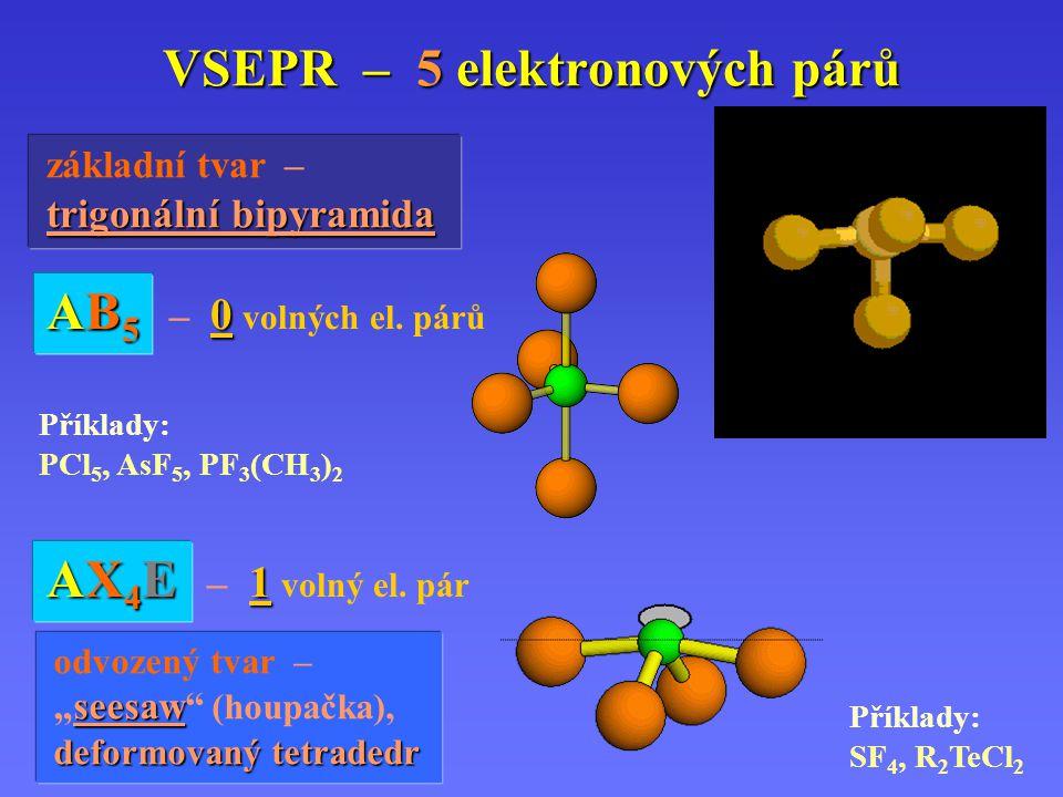 VSEPR – 5 elektronových párů