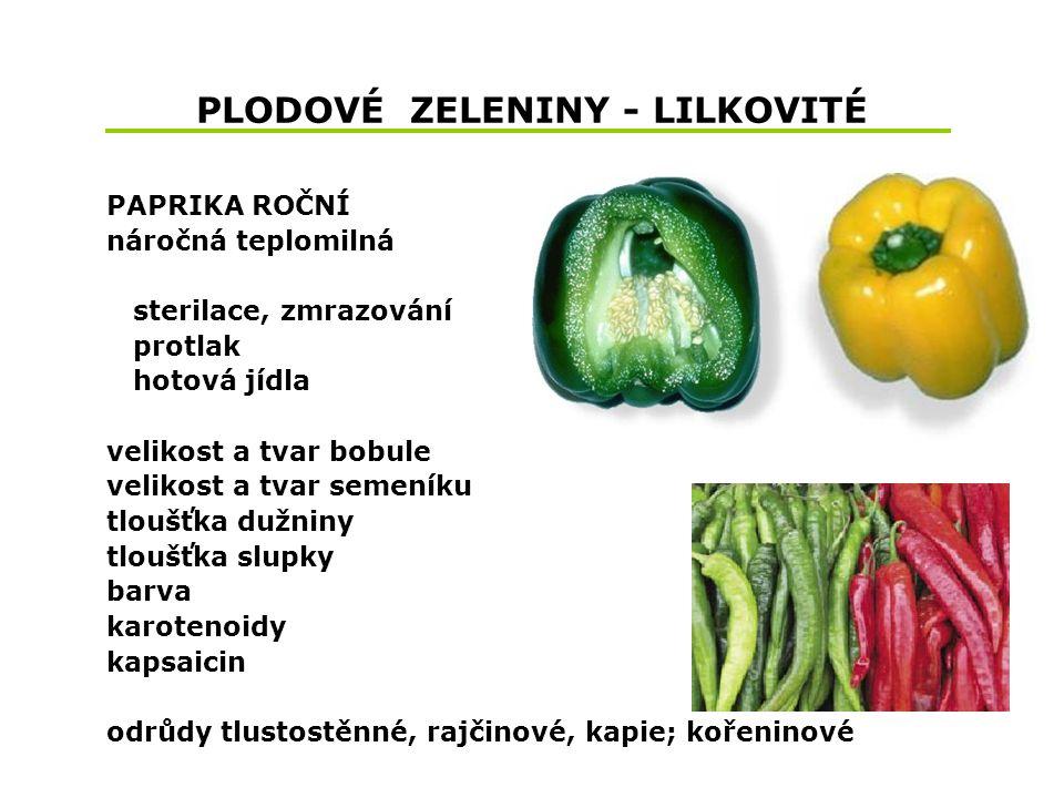 PLODOVÉ ZELENINY - LILKOVITÉ