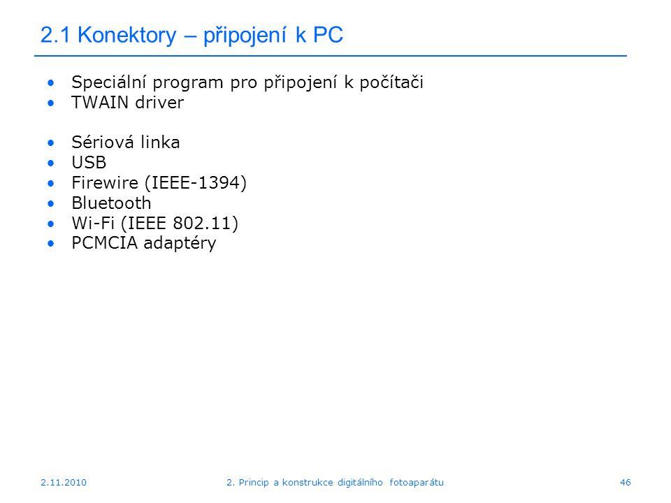 2.1 Konektory – připojení k PC