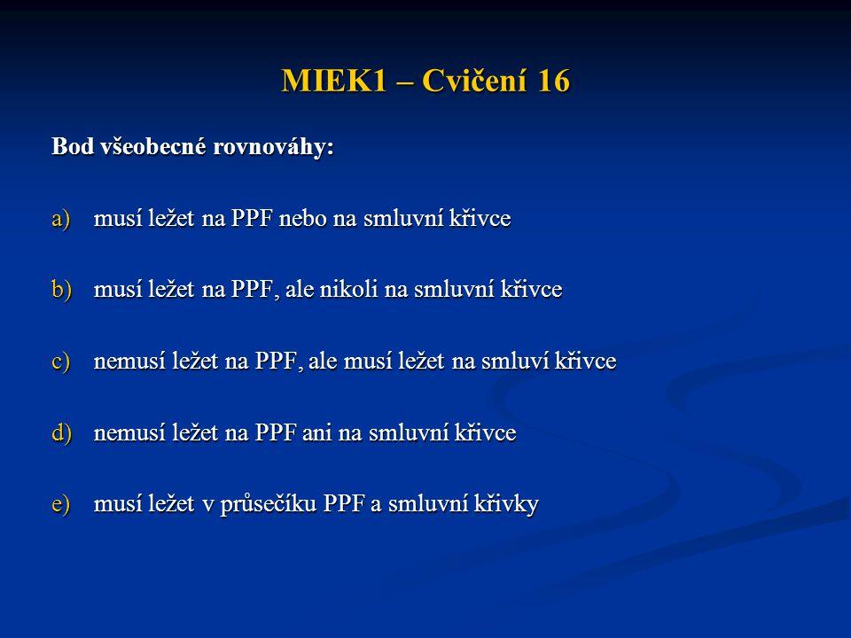 MIEK1 – Cvičení 16 Bod všeobecné rovnováhy:
