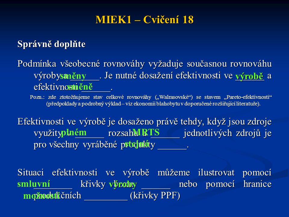 MIEK1 – Cvičení 18 Správně doplňte