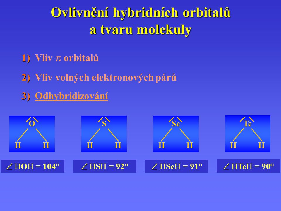 Ovlivnění hybridních orbitalů a tvaru molekuly