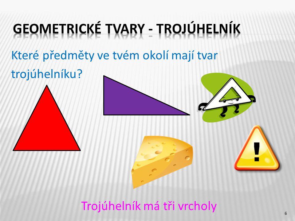 Geometrické tvary - trojúhelník