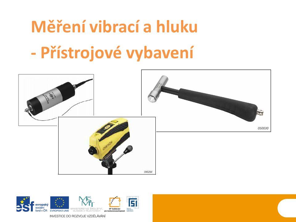 Měření vibrací a hluku - Přístrojové vybavení