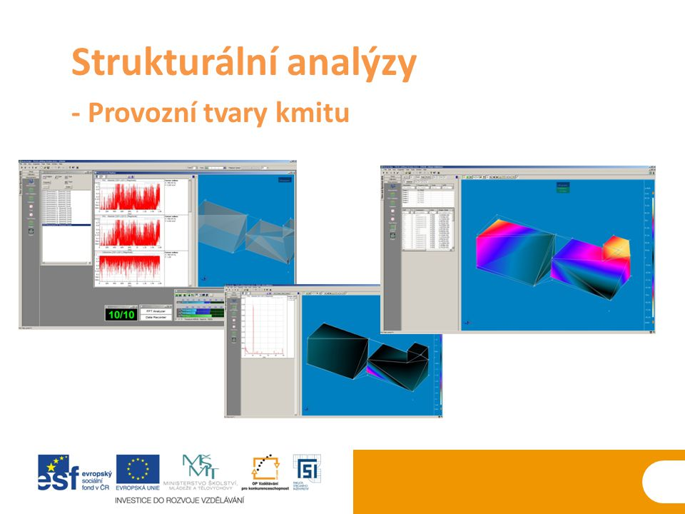 Strukturální analýzy - Provozní tvary kmitu