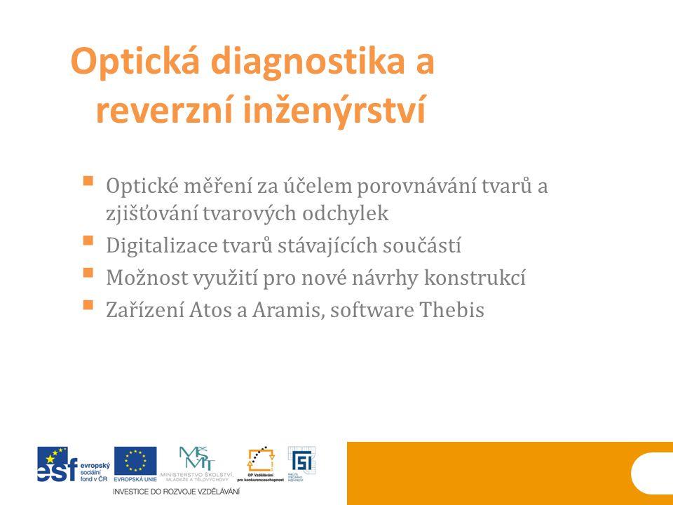 Optická diagnostika a reverzní inženýrství