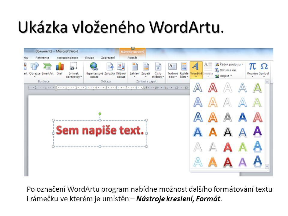 Ukázka vloženého WordArtu.