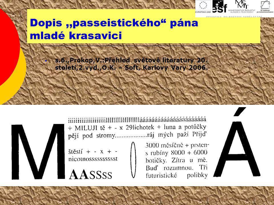 Dopis ,,passeistického pána mladé krasavici