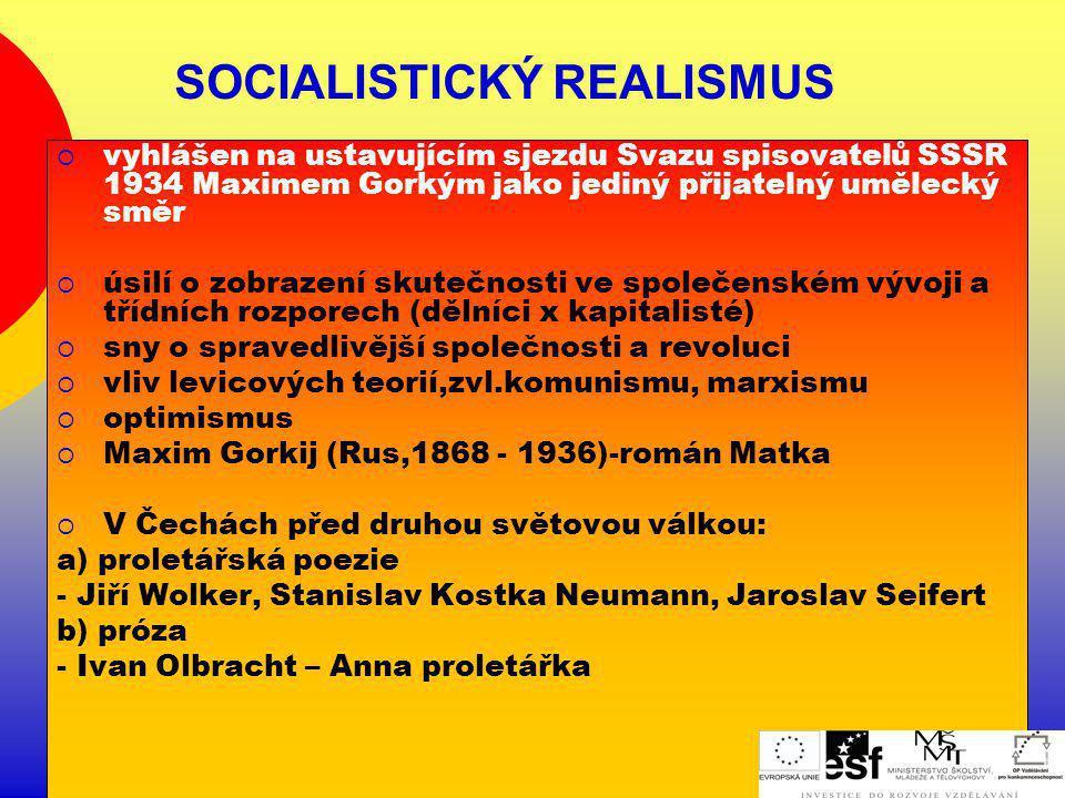 SOCIALISTICKÝ REALISMUS