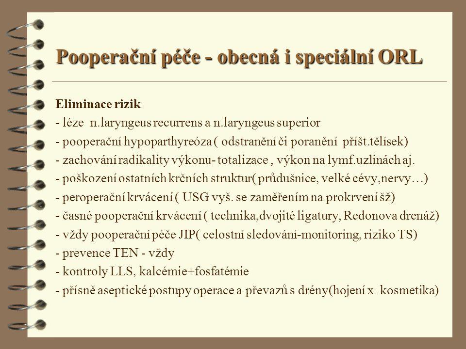 Pooperační péče - obecná i speciální ORL