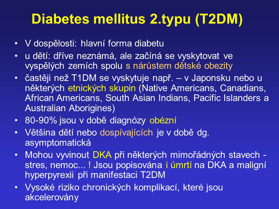 Diabetes mellitus 2.typu (T2DM)
