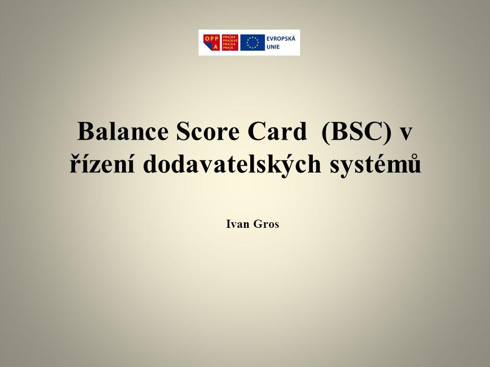 Balance Score Card (BSC) v řízení dodavatelských systémů