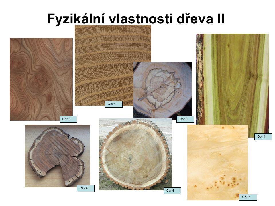 Fyzikální vlastnosti dřeva II