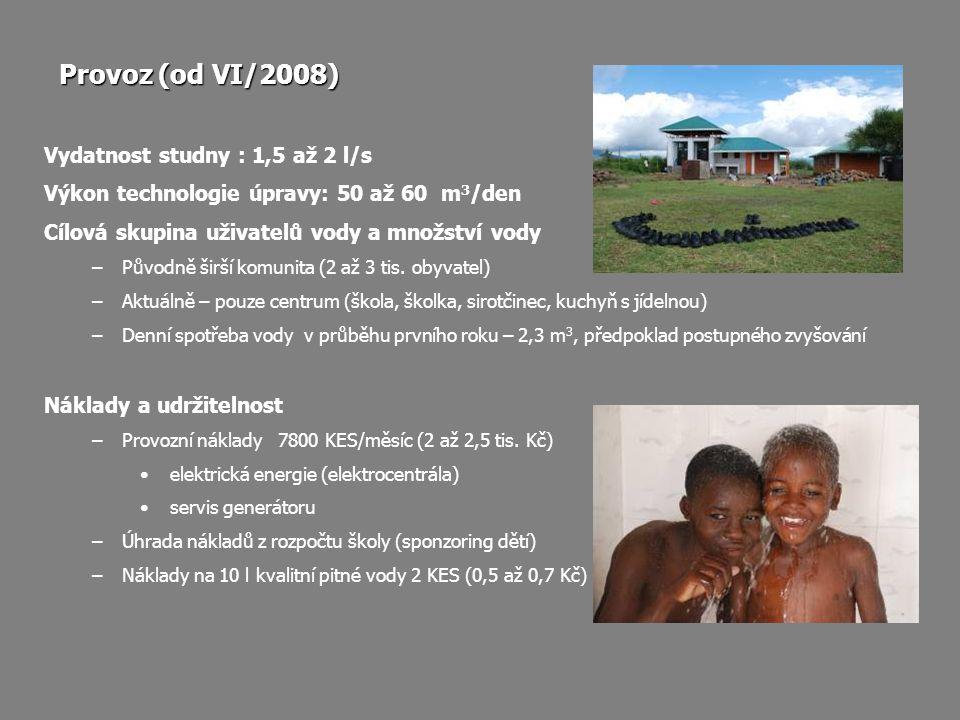 Provoz (od VI/2008) Vydatnost studny : 1,5 až 2 l/s