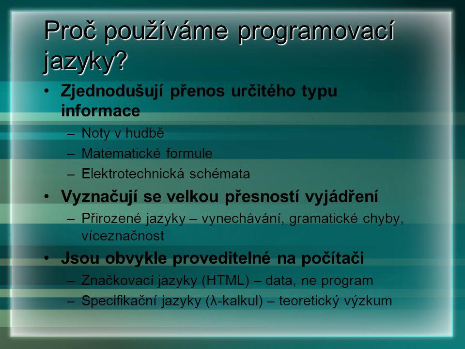 Proč používáme programovací jazyky