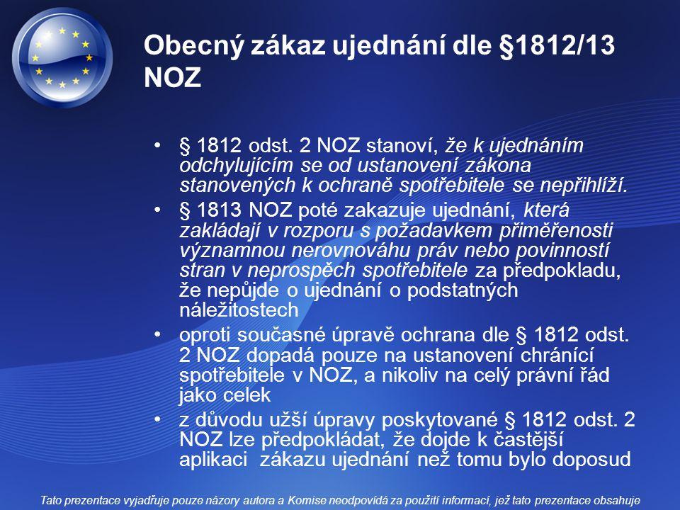 Obecný zákaz ujednání dle §1812/13 NOZ