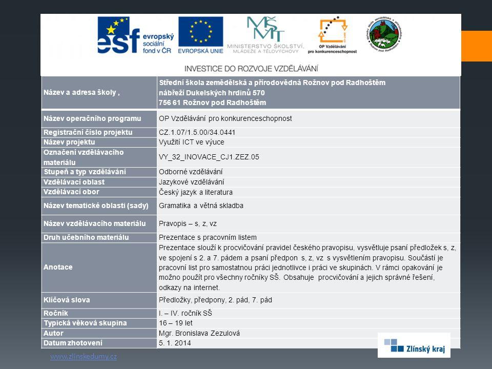 www.zlinskedumy.cz Název a adresa školy ,