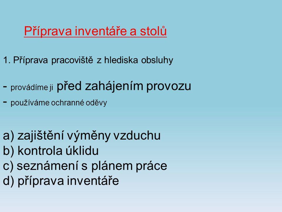 Příprava inventáře a stolů