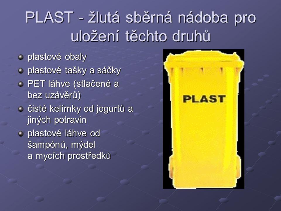 PLAST - žlutá sběrná nádoba pro uložení těchto druhů