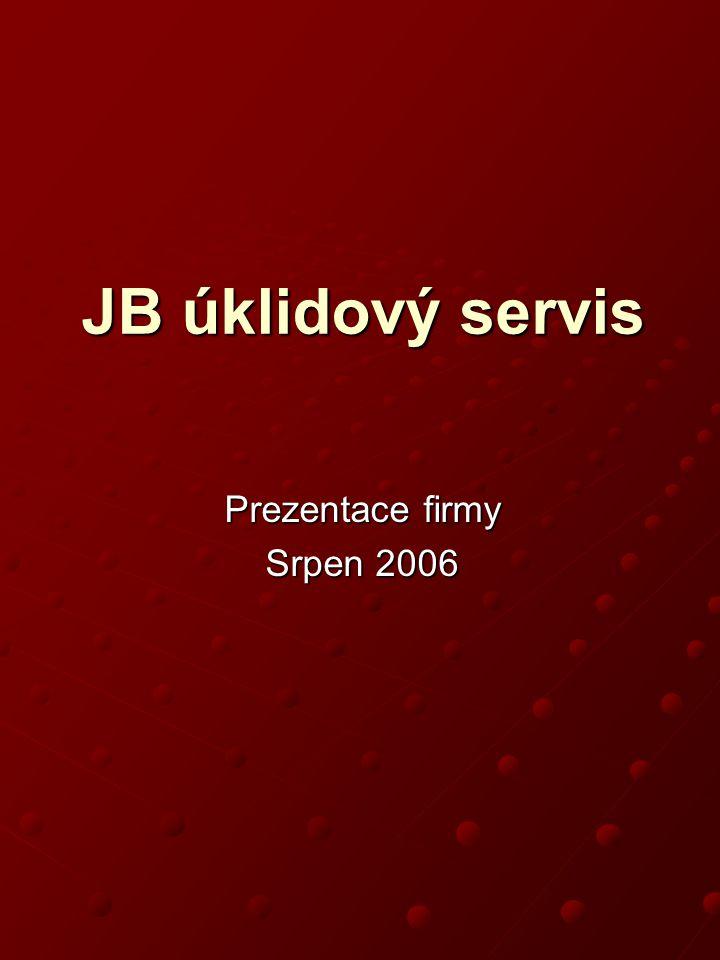 Prezentace firmy Srpen 2006