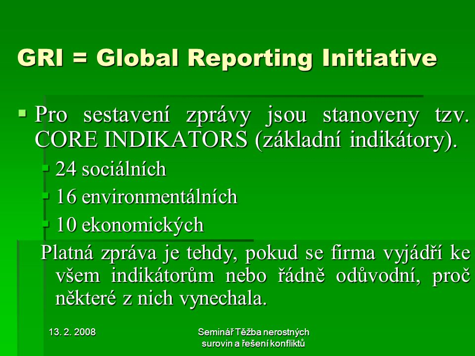 GRI = Global Reporting Initiative
