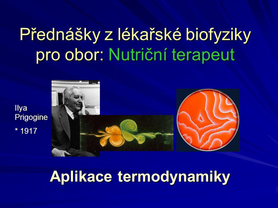 Přednášky z lékařské biofyziky pro obor: Nutriční terapeut