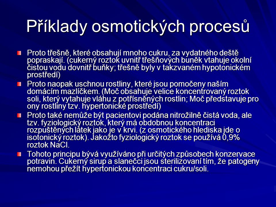 Příklady osmotických procesů