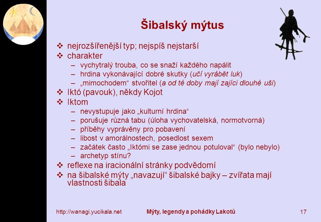 Šibalský mýtus nejrozšířenější typ; nejspíš nejstarší charakter