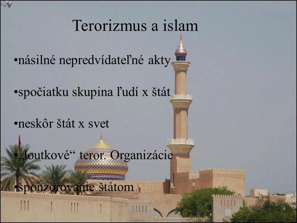 Terorizmus a islam násilné nepredvídateľné akty