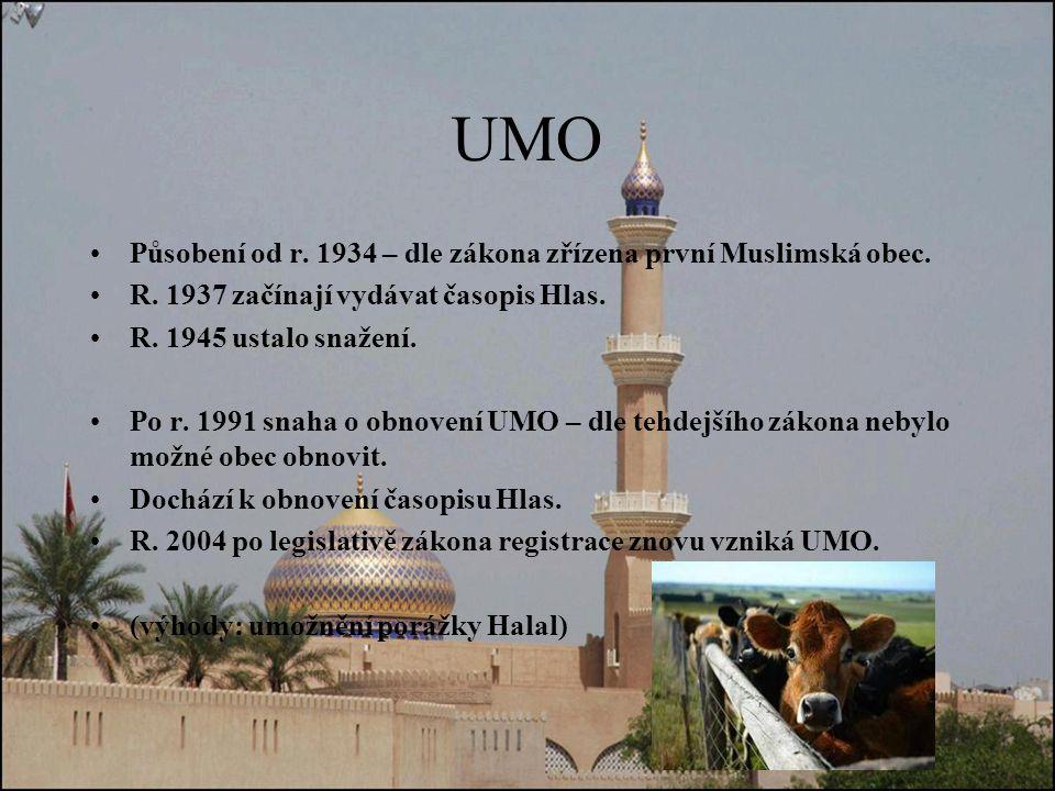 UMO Působení od r. 1934 – dle zákona zřízena první Muslimská obec.