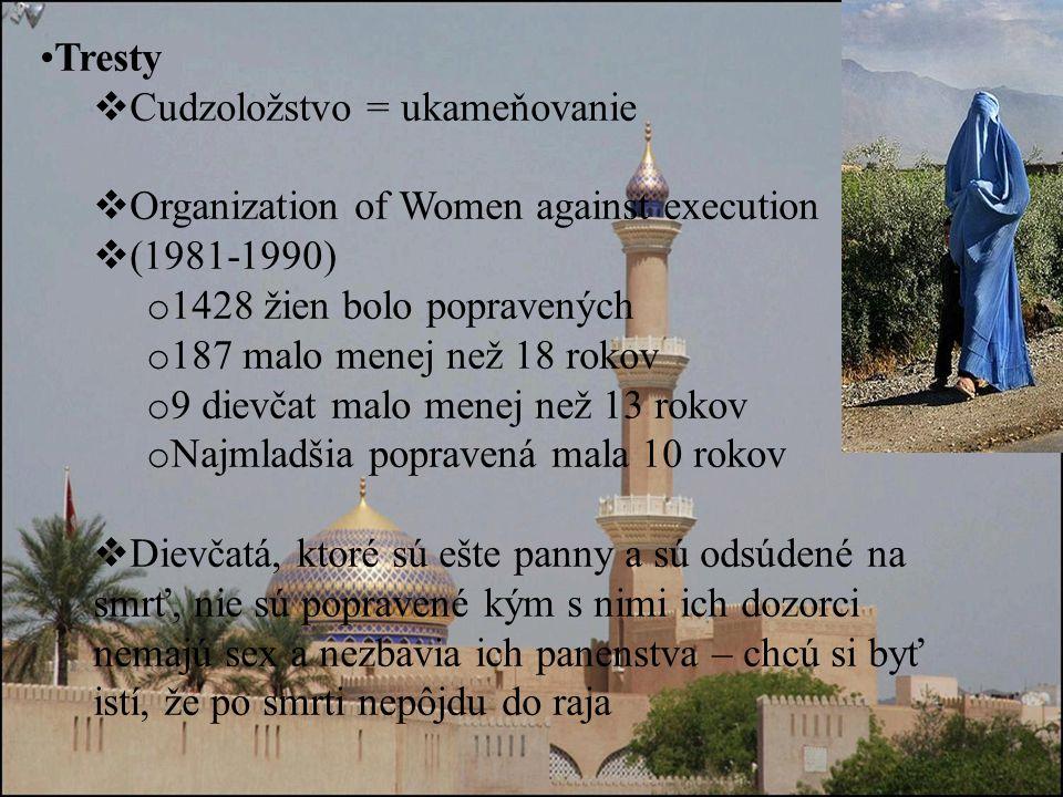 Tresty Cudzoložstvo = ukameňovanie. Organization of Women against execution. (1981-1990) 1428 žien bolo popravených.