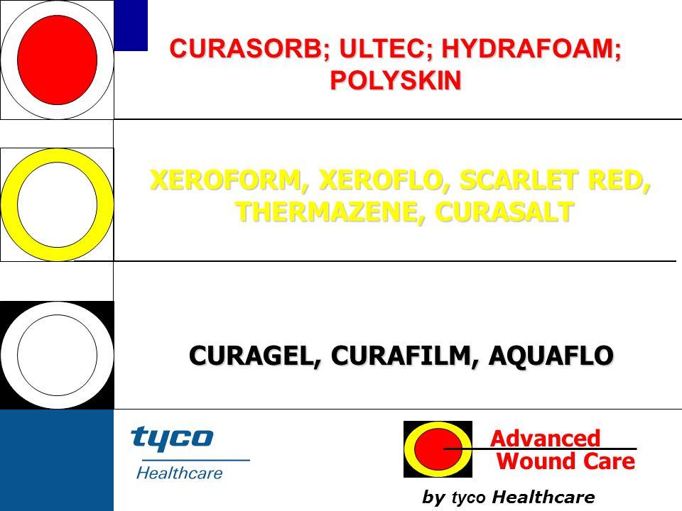 CURASORB; ULTEC; HYDRAFOAM; XEROFORM, XEROFLO, SCARLET RED,