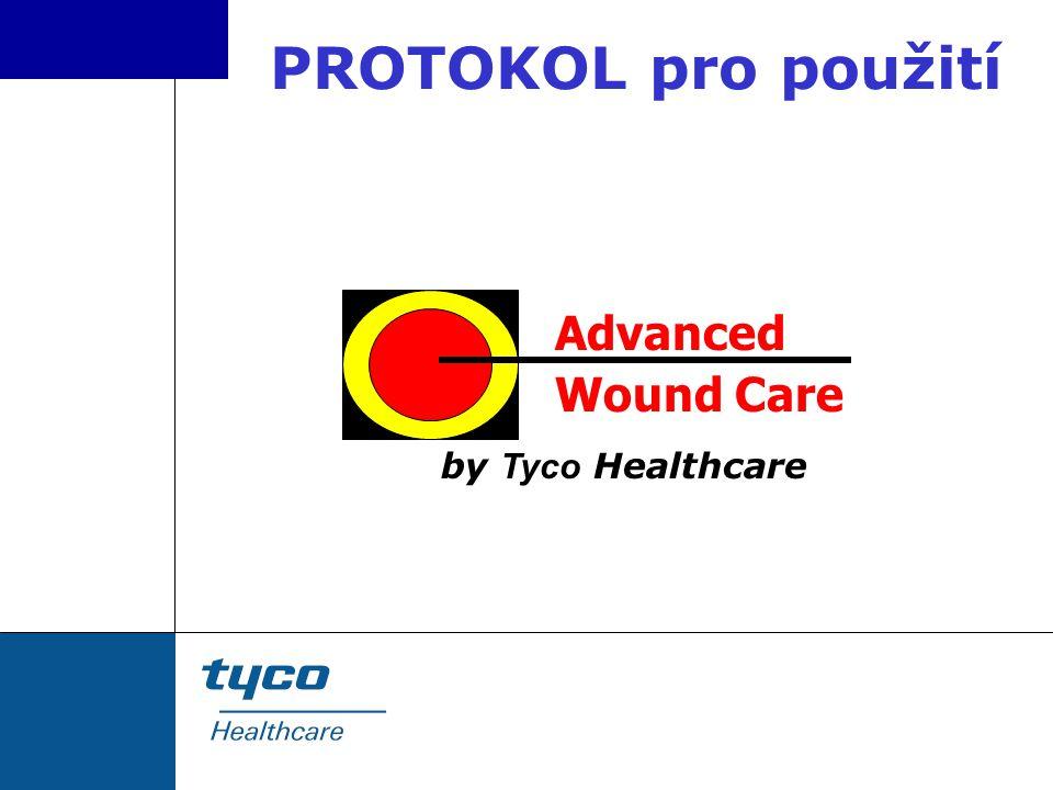 PROTOKOL pro použití Advanced Wound Care by Tyco Healthcare