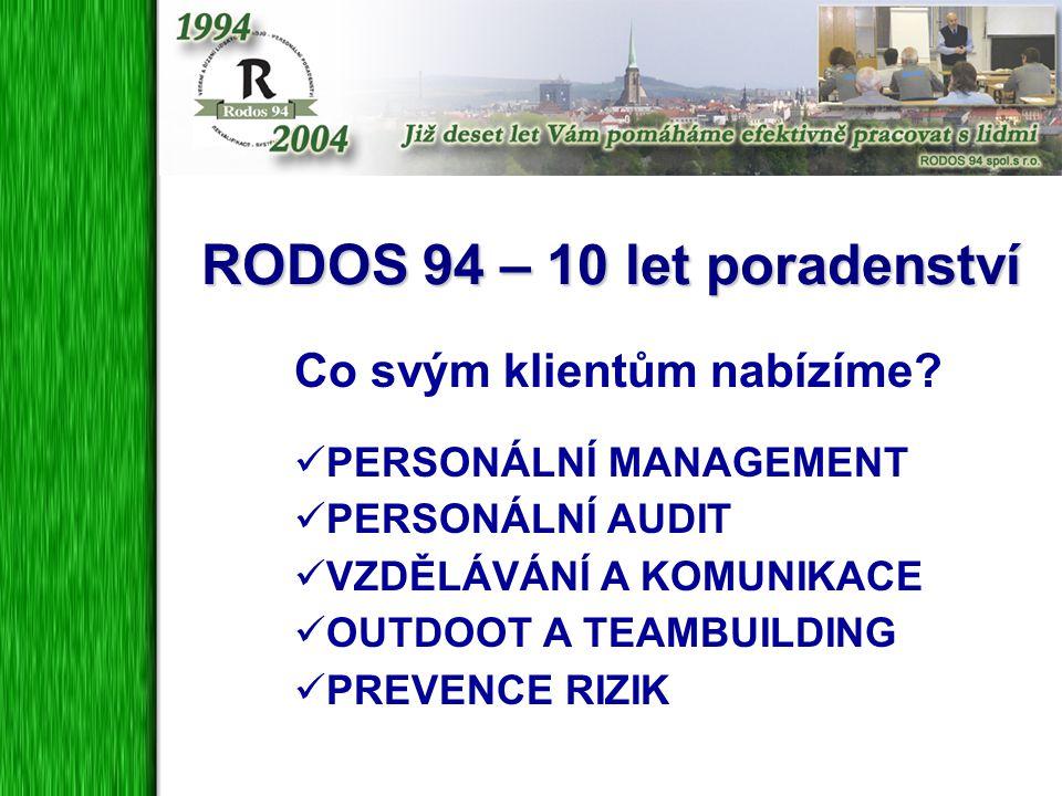 RODOS 94 – 10 let poradenství